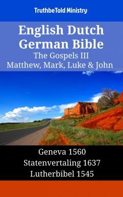 English Dutch German Bible - The Gospels III - Matthew, Mark, Luke & John