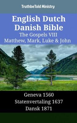 English Dutch Danish Bible - The Gospels VIII - Matthew, Mark, Luke & John