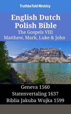 English Dutch Polish Bible - The Gospels VIII - Matthew, Mark, Luke & John