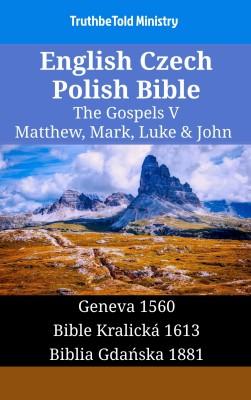 English Czech Polish Bible - The Gospels V - Matthew, Mark, Luke & John