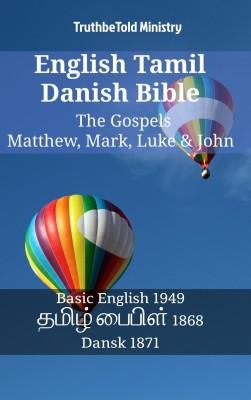 English Tamil Danish Bible - The Gospels - Matthew, Mark, Luke & John