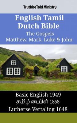 English Tamil Dutch Bible - The Gospels - Matthew, Mark, Luke & John