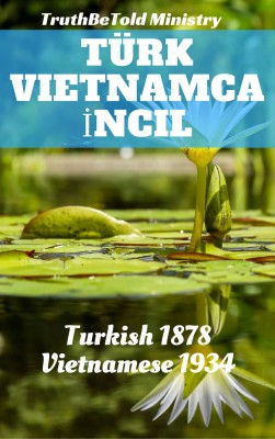 Türk Vietnamca ?ncil by Lewis Hodous from PublishDrive Inc in Christianity category
