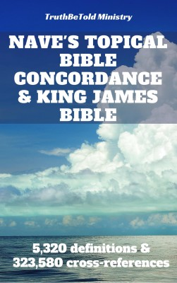 Naves Topical Bible Concordance and King James Bible by Orville James Nave from PublishDrive Inc in Religion category
