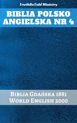 Biblia Polsko Angielska Nr 4 by TruthBeTold Ministry from PublishDrive Inc in Christianity category