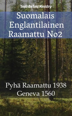 Suomalais Englantilainen Raamattu No2 by Samantha Claire from Publish Drive (Content 2 Connect Kft.) in Christianity category