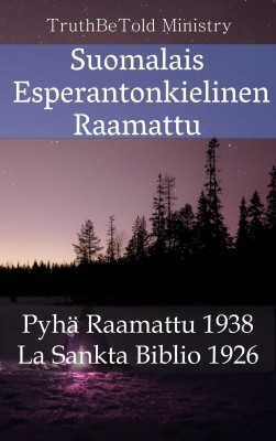 Suomalais Esperantonkielinen Raamattu by Samantha Claire from Publish Drive (Content 2 Connect Kft.) in Christianity category