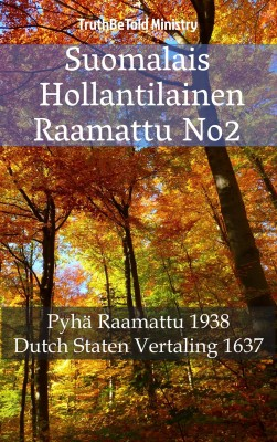 Suomalais Hollantilainen Raamattu No2 by Samantha Claire from Publish Drive (Content 2 Connect Kft.) in Christianity category