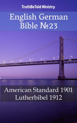 English German Bible ?23 by TruthBeTold Ministry from Publish Drive (Content 2 Connect Kft.) in Christianity category