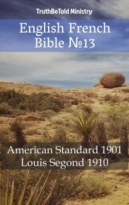 English French Bible ?13 by TruthBeTold Ministry from Publish Drive (Content 2 Connect Kft.) in Christianity category