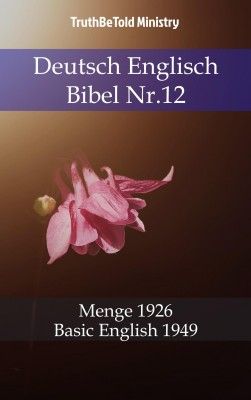 Deutsch Englisch Bibel Nr.12 by TruthBeTold Ministry from PublishDrive Inc in Christianity category