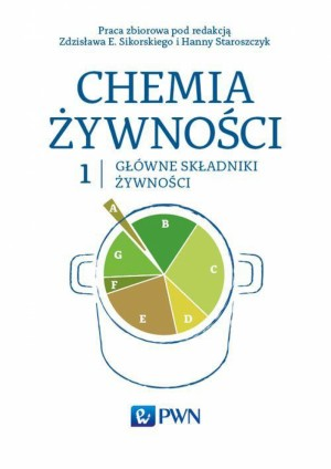 Chemia ?ywno?ci Tom 1 by Hanna Staroszczyk from PublishDrive Inc in Science category