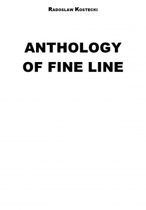 Anthology of Fine Line by Radoslaw Kostecki from  in  category