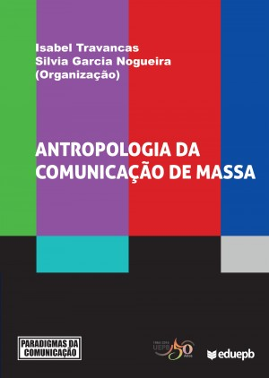 Antropologia da comunicação de massa by Silvia Garcia Nogueira from PublishDrive Inc in Family & Health category