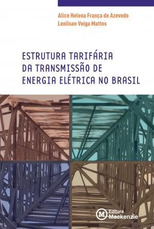 Estrutura tarifária da transmissão de energia elétrica no Brasil by Lenilson Veiga Mattos from  in  category