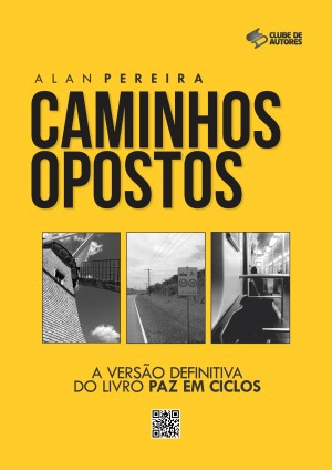 Caminhos Opostos by Alan Pereira from PublishDrive Inc in Romance category