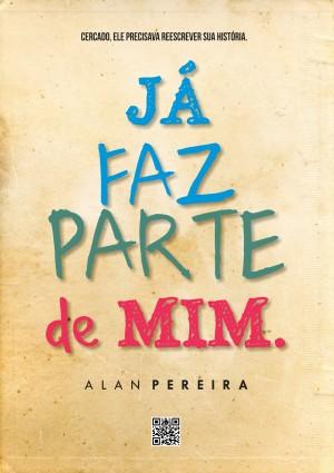 Já Faz Parte de Mim by Alan Pereira from PublishDrive Inc in Romance category
