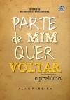 Parte de Mim Quer Voltar by Alan Pereira from  in  category