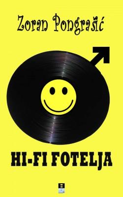 HI-FI FOTELJA by Zoran Pongrasic from PublishDrive Inc in General Novel category