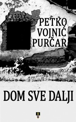 DOM SVE DALJI by Petko Vojnic Purcar from Publish Drive (Content 2 Connect Kft.) in General Novel category