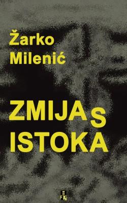 ZMIJA S ISTOKA by Zarko Milenic from PublishDrive Inc in General Novel category