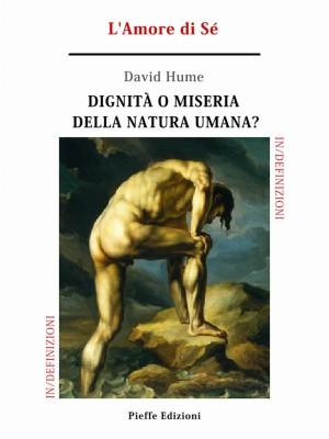 Dignità o miseria della natura umana? LAmore di Sé