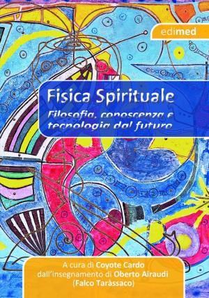 Fisica Spirituale