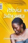 Polovica žutog sunca by Chimamanda Ngozi Adichie from  in  category