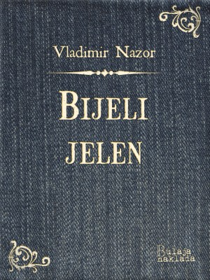 Bijeli jelen by Alexandru Vladu?u from PublishDrive Inc in Teen Novel category