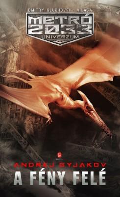 A fény felé by Andrej Gyjakov from PublishDrive Inc in General Novel category