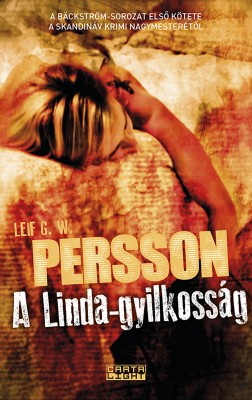 A Linda-gyilkosság by  Leif G.W. Persson from PublishDrive Inc in General Novel category