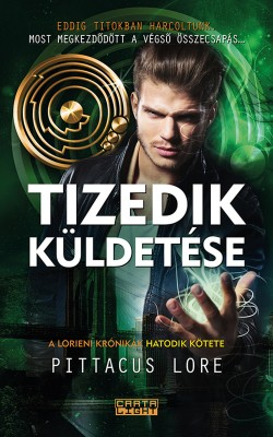 Tizedik küldetése by Pittacus Lore from PublishDrive Inc in General Novel category