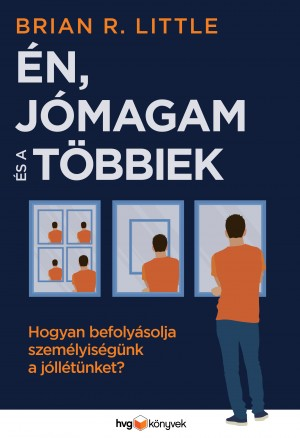 Én, jómagam és a többiek by Brian R. Little from PublishDrive Inc in Business & Management category