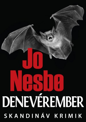 Denevérember by Jo Nesbo from Publish Drive (Content 2 Connect Kft.) in General Novel category
