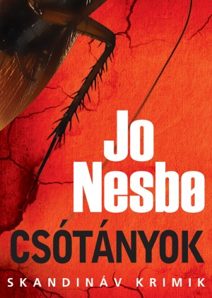 Csótányok by Jo Nesbo from Publish Drive (Content 2 Connect Kft.) in General Novel category