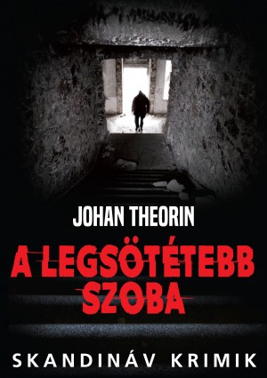 A legsötétebb szoba by Nureen Mirza from Publish Drive (Content 2 Connect Kft.) in General Novel category