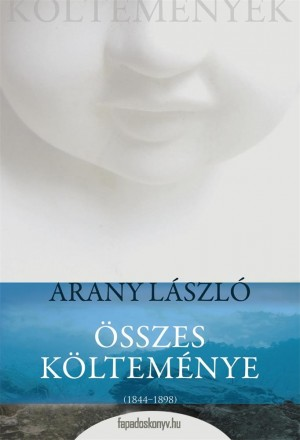 Arany László összes költeménye by Arany László from PublishDrive Inc in General Novel category