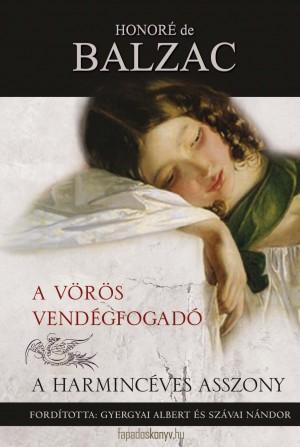A vörös vendégfogadó / A harmincéves asszony by Honore de Balzac from PublishDrive Inc in Classics category