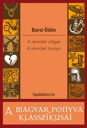 A rémület völgye - A rémület tornya by Barsi Ödön from PublishDrive Inc in General Novel category