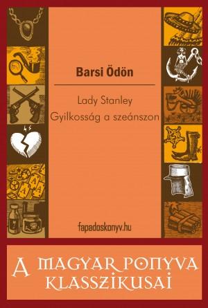 Lady Stanley - Gyilkosság a szeánszon by Barsi Ödön from PublishDrive Inc in General Novel category