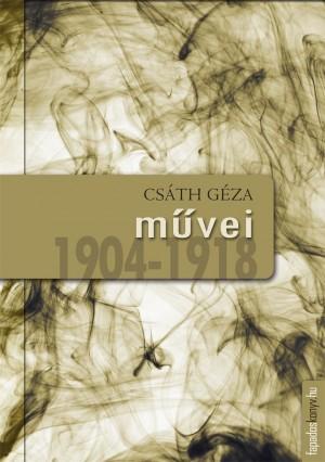 Csáth Géza m?vei 1904-1918 by Csáth Géza from PublishDrive Inc in General Novel category
