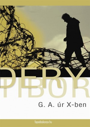 G. A. úr X-ben by Déry Tibor from  in  category