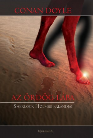 Az ördög lába by Arthur Conan Doyle from PublishDrive Inc in General Novel category