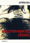 Molotov-koktél jéggel by DrMáriás from  in  category