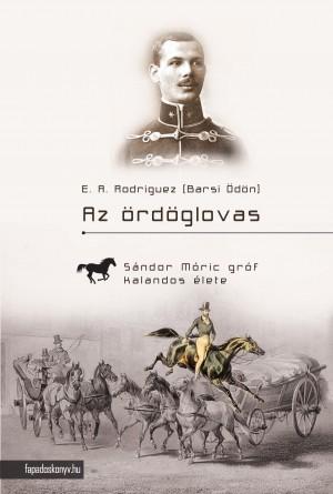 Az ördöglovas by E. A. Rodriguez (Barsi Ödön) from PublishDrive Inc in General Novel category