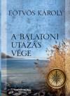 A balatoni utazás vége by Eötvös Károly from  in  category