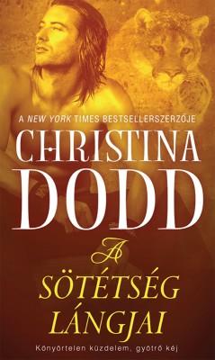 A sötétség lángjai by Christina Dodd from Publish Drive (Content 2 Connect Kft.) in Romance category