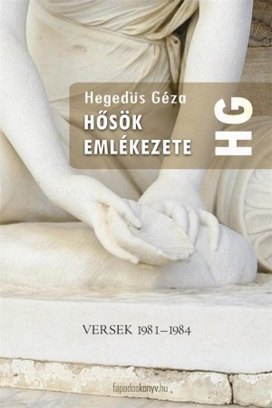 H?sök emlékezete by Hegedüs Géza from PublishDrive Inc in Language & Dictionary category