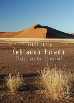 Zebradob-híradó by Ignácz Rózsa from Publish Drive (Content 2 Connect Kft.) in Travel category