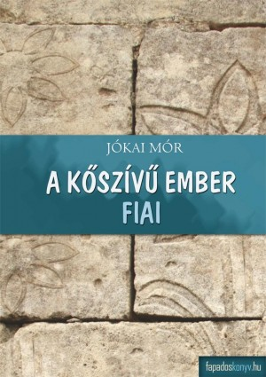 A k?szív? ember fiai by Jókai Mór  from Publish Drive (Content 2 Connect Kft.) in General Novel category